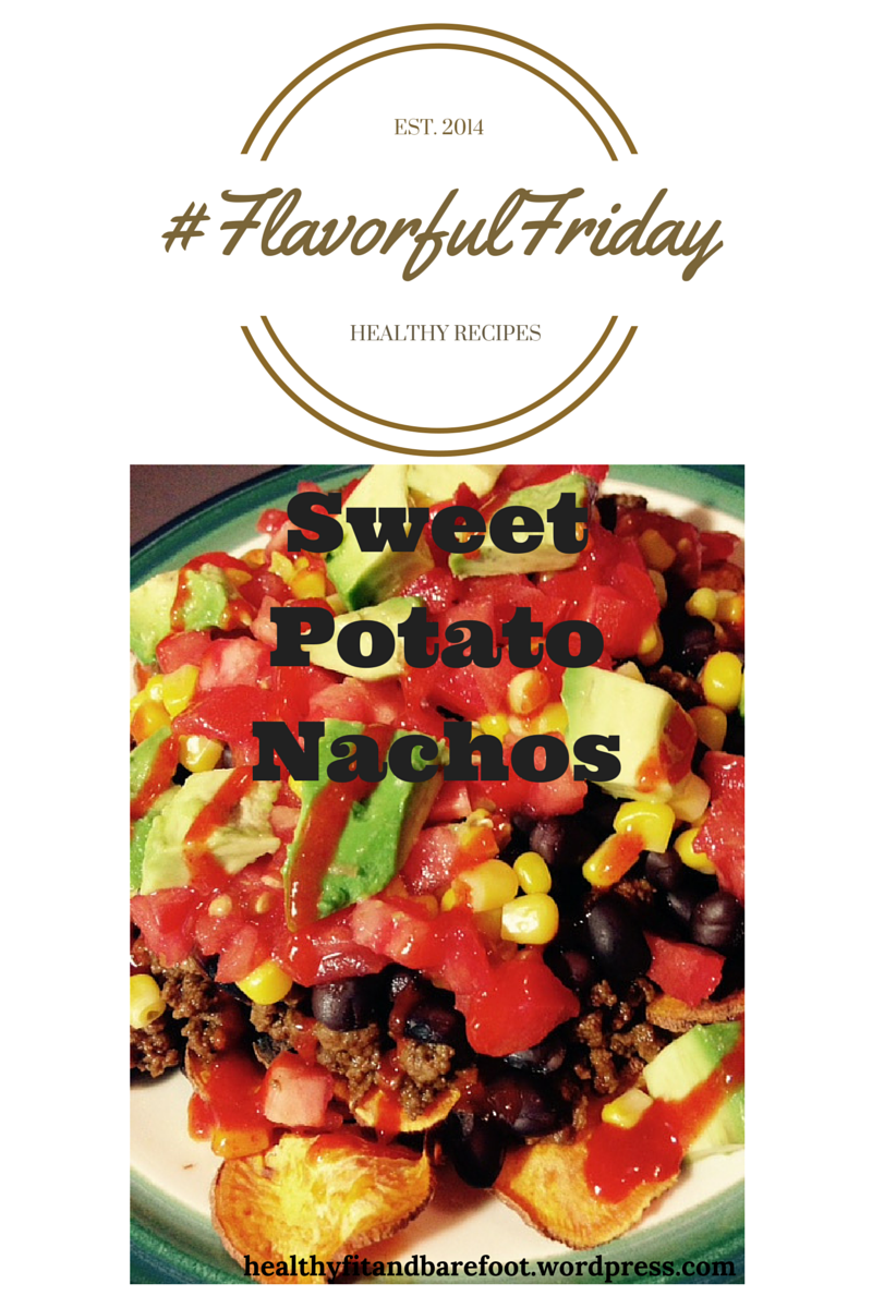 #FlavorfulFriday Sweet Potato Nachos