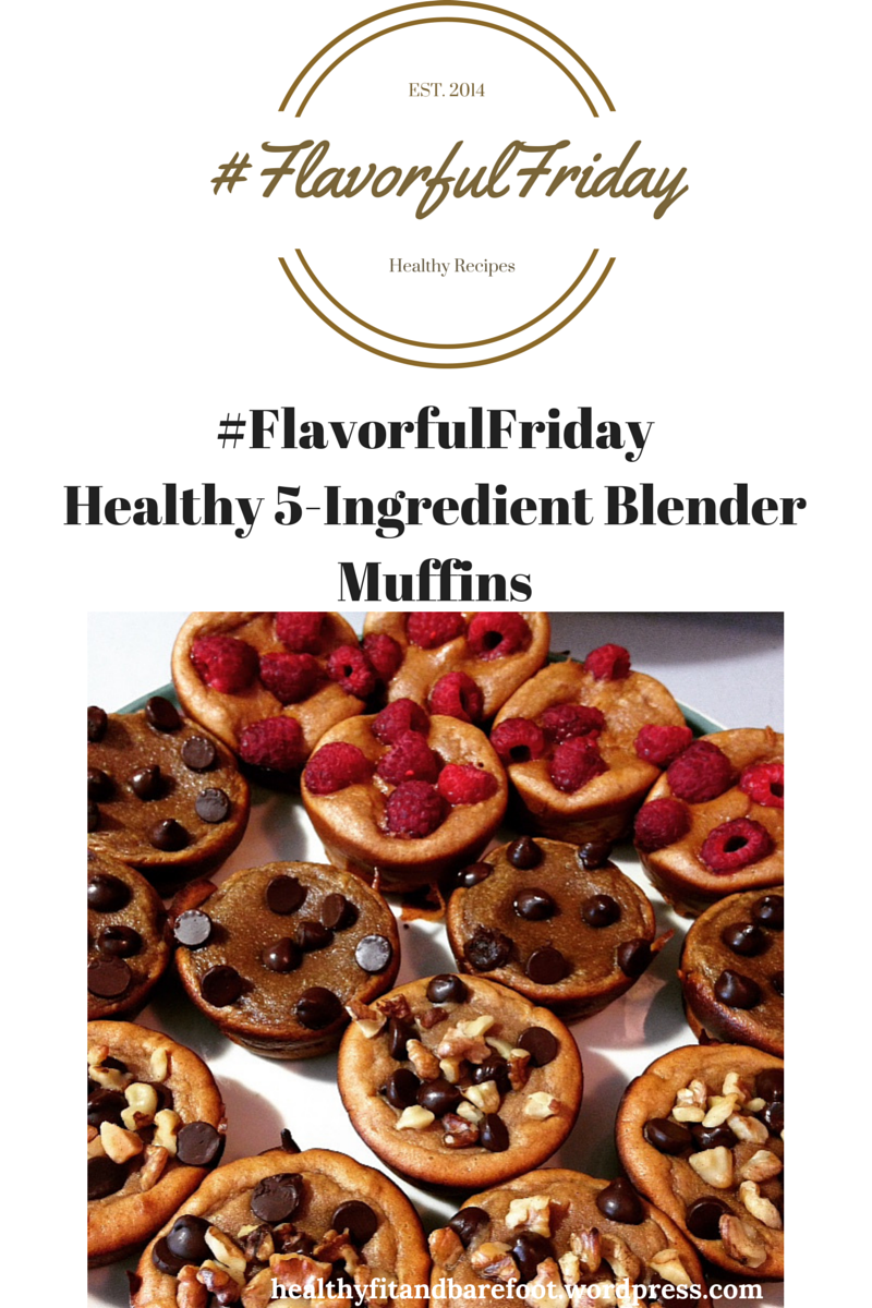 #FlavorfulFriday - Healthy 5-Ingredient