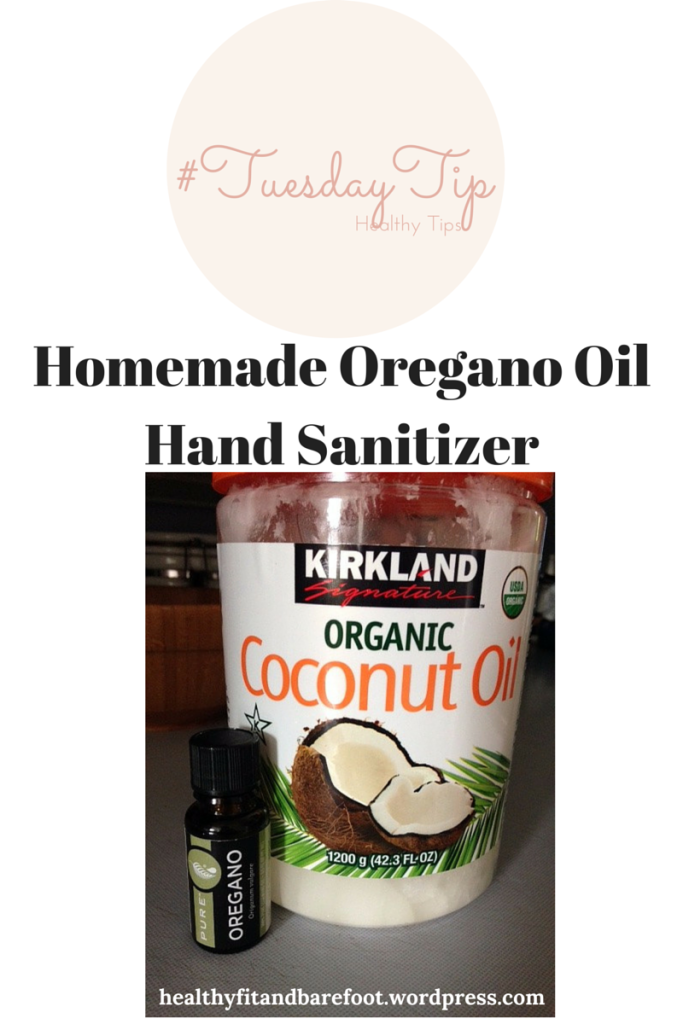 Homemade Oregano Oil Hand Sanitizer