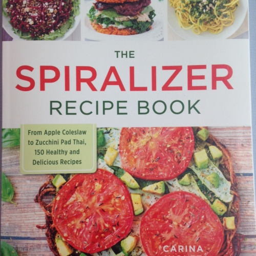 The Spiralizer Recipe Book Review | Healthy, Fit & Barefoot!