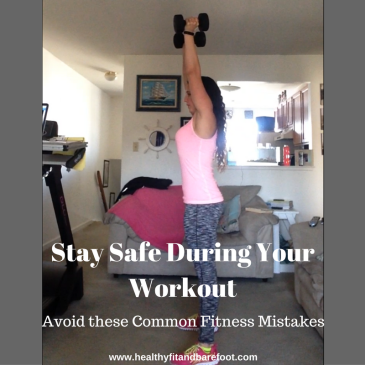 Avoid these Common Fitness Mistakes | Healthy, Fit & Barefoot!