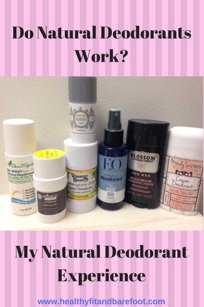 Do Natural Deodorants Work? | Healthy, Fit & Barefoot!