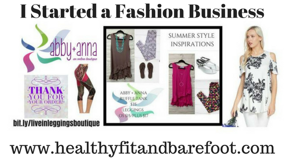I started a fashion business   Healthy, Fit & Barefoot!