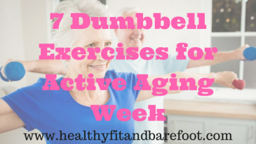7 Dumbbell Exercises for Active Aging Week