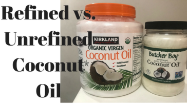 Unrefined vs. Refined Coconut Oil | Healthy, Fit & Barefoot!