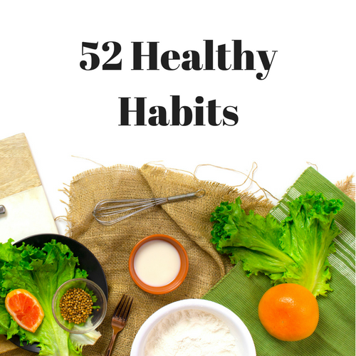 52 Healthy Habits | Healthy, Fit & Barefoot!