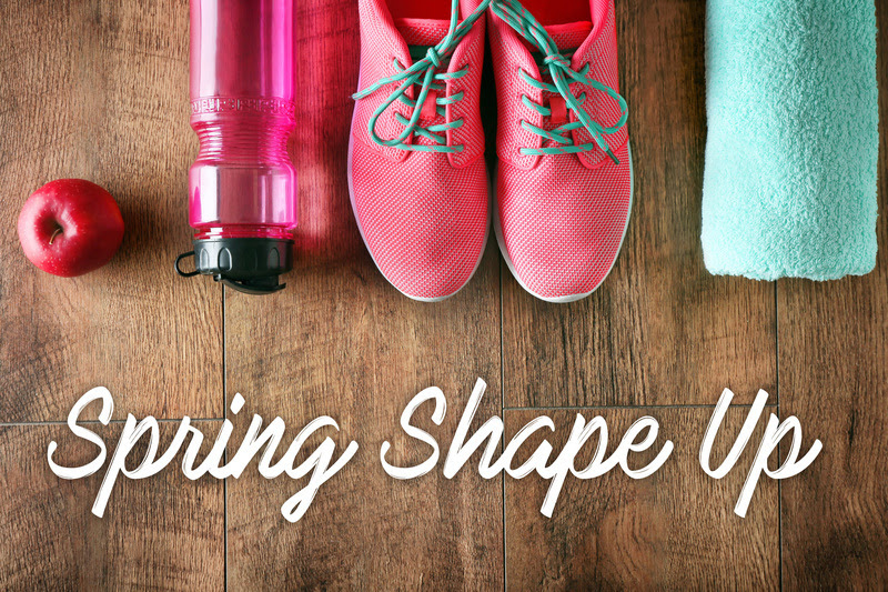 Spring Shape Up