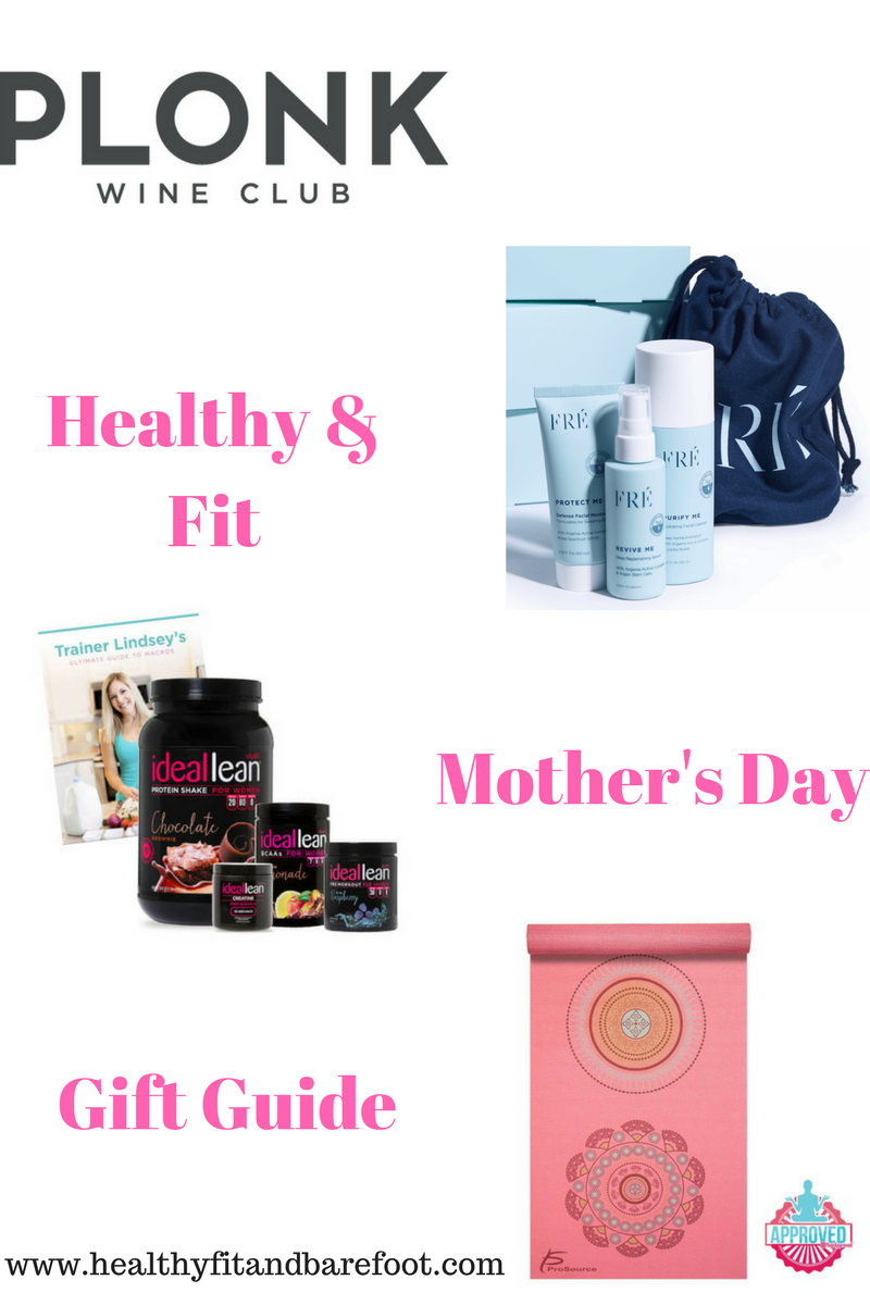 Healthy & Fit Mother's Day Gift Guide | Healthy, Fit & Barefoot!
