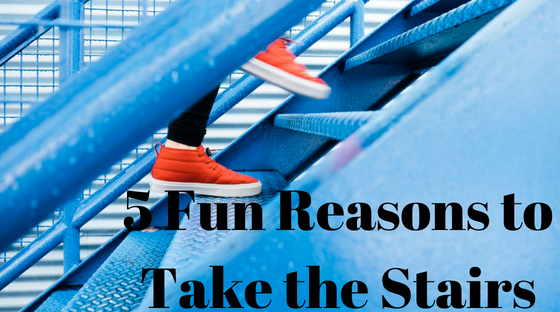 5 Fun Reasons to Take the Stairs | Healthy, Fit & Barefoot!