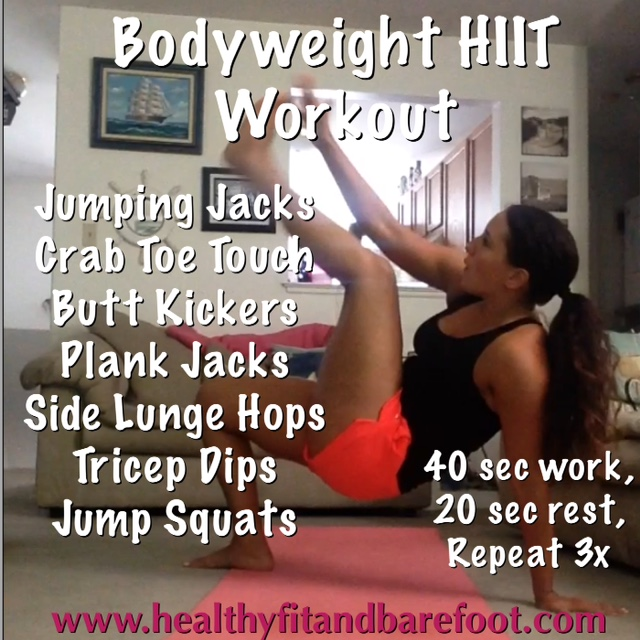 Bodyweight HIIT Workout | Healthy, Fit & Barefoot!